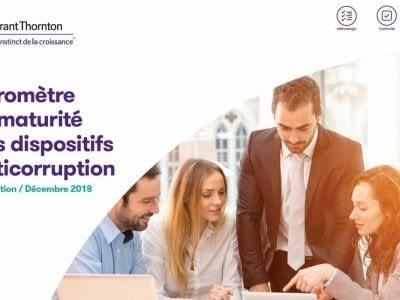 Grant Thornton Baromètre de la maturité du dispositifs anticorruption conformité en entreprise 2018