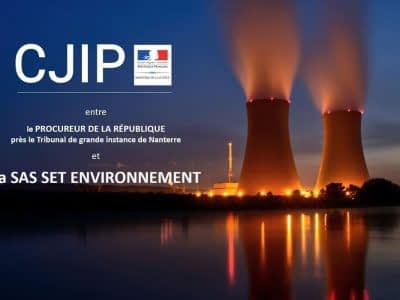 CJIP Convention judiciaire d'interêt public SAS set environnement PNF N° 11245045572 AFA corruption