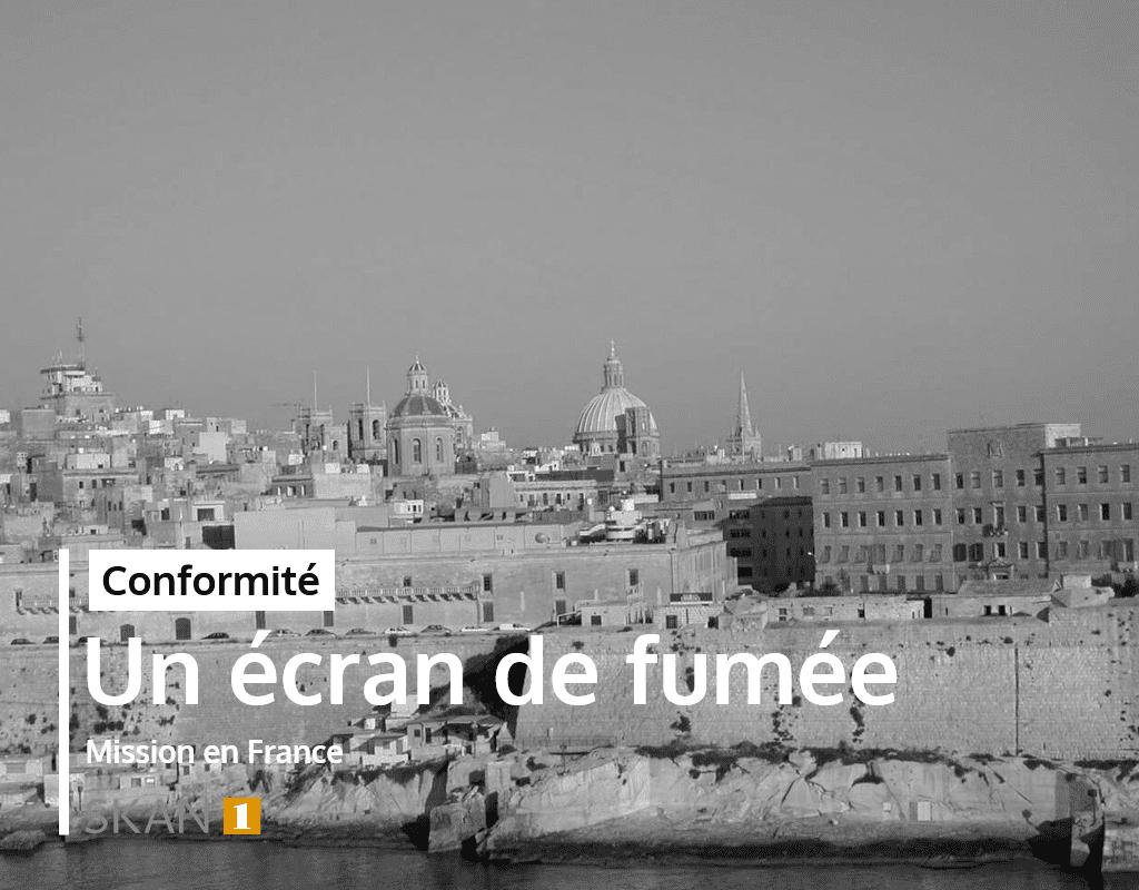 Mission SKAN1 à Malte : évaluation ou due diligence sur le plan conformité - investigation pour analyser risques réputation, financiers et juridique avec fraude, corruption, escroquerie gouvernance avec un fournisseur