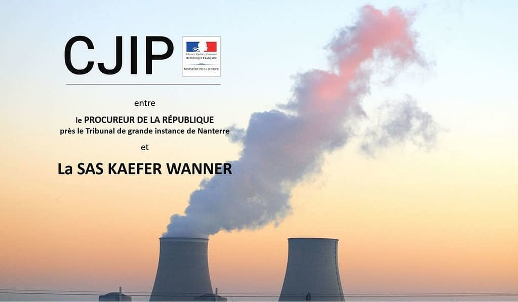 cjip societé kaefer wanner sas corruption EDF PNF convention judiciaire interet public