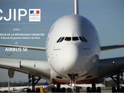 CJIP Affaires de corruption Airbus SE - PNF AFA SFO FCPA Loi Sapin2 amende & sanctions