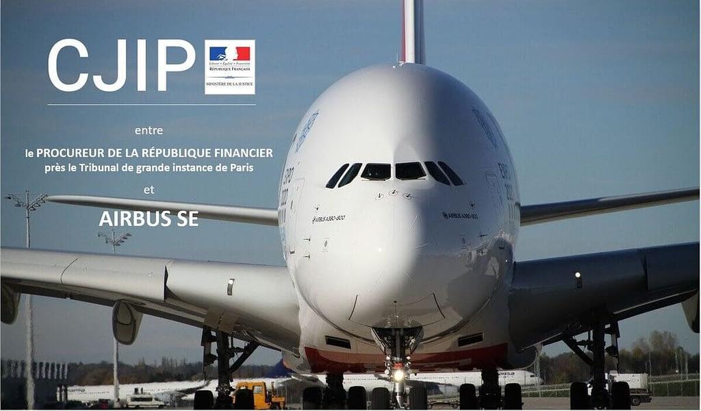 CJIP Affaires de corruption Airbus SE - PNF AFA SFO FCPA Loi Sapin2 amende & sanctions
