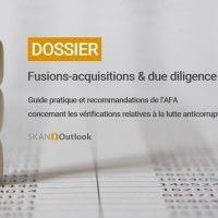 Dossier AFA fusion acquisition due diligenceethique anticorruption corruption probité fraude sapin2